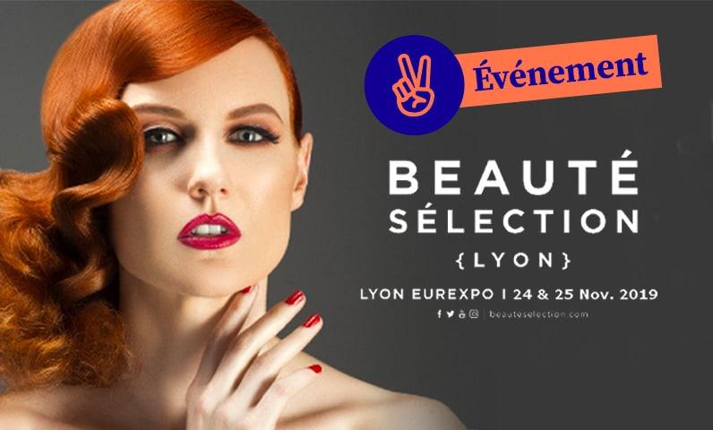 événement salon beauté sélection Lyon Kiute Pro